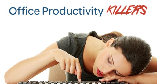 4 Office Productivity Killers And How To Fix Them