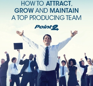 How to Attract, Grow and Maintain a Top Producing Team