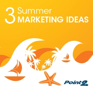 3 Summer Real Estate Marketing Ideas