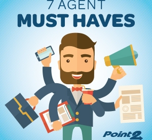 7 Real Estate Agent Must Haves
