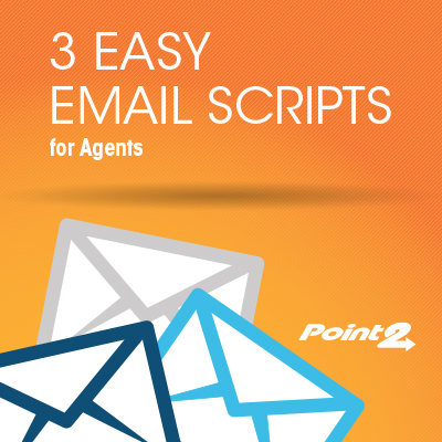 3 Email Scripts for Agents