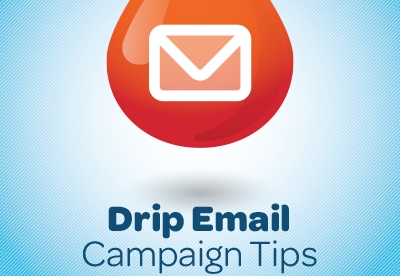 Drip Email Campaign Tips