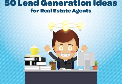 50 Lead Generation Ideas for Real Estate Agents
