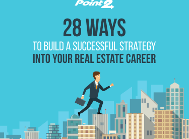 28 Ways to Build a Successful Strategy into Your Real Estate Career