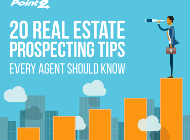 20 Real Estate Prospecting Tips Every Agent Should Know