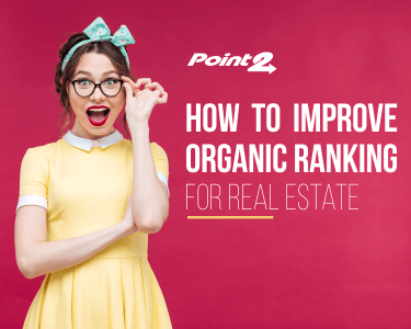 Real Estate SEO – How to Boost your Organic Ranking on Google