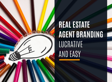 Real Estate Agent Branding: Lucrative and Easy