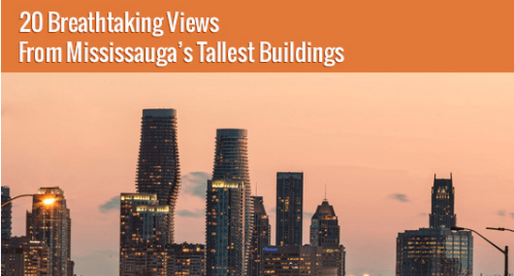Breathtaking or Not? 20 Views of Mississauga from Its Tallest Towers