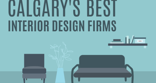 Looking for a Top Designer for Your Next Home Renovation? Here are Calgary's Best Interior Design Firms