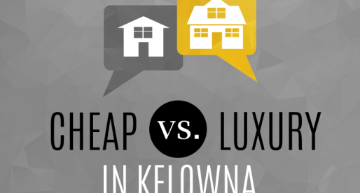 Real Estate Extremes: Cheap vs. Luxury in Kelowna
