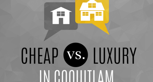 Real Estate Extremes: Cheap vs. Luxury in Coquitlam