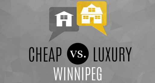 Real Estate Extremes Cheap vs. Luxury in Winnipeg