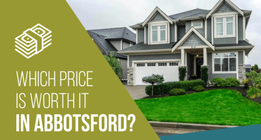 Abbotsford Homes for Sale: Worth It/Not Worth It?