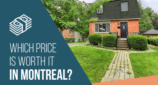 Montreal Homes for Sale: Worth It/Not Worth It?