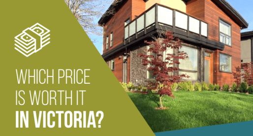 Victoria Homes for Sale: Worth It/Not Worth It?