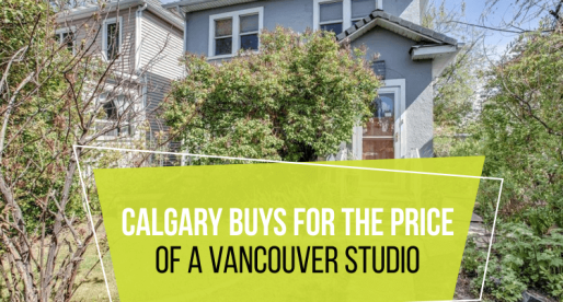 5 Houses You Can Buy in Calgary for the Price of a Vancouver Studio
