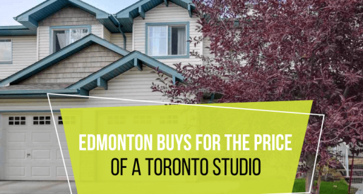 5 Houses You Can Buy in Edmonton for the Price of a Toronto Studio
