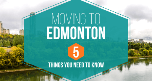 Moving to Edmonton: 5 Things You Need to Know