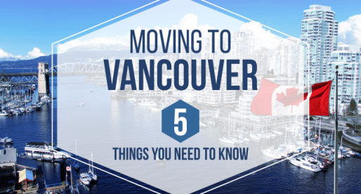 Moving to Vancouver: 5 Things You Need to Know