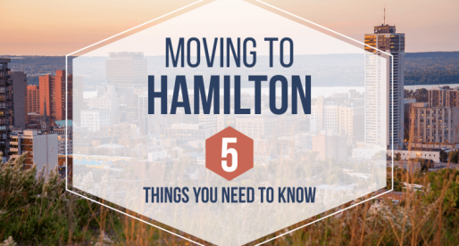 Moving to Hamilton – 5 Things You Need to Know