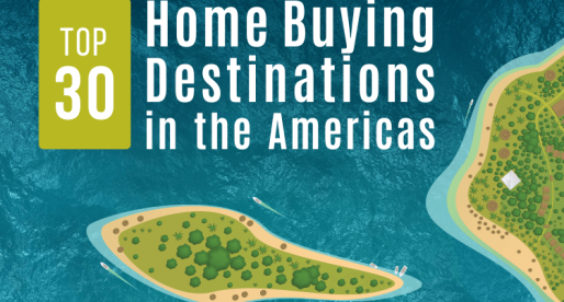 Hot Spots: Top 30 Home Buying Destinations in the Americas