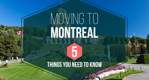 Moving to Montreal – 5 Things You Need to Know