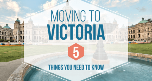 Moving to Victoria, BC – 5 Things You Need to Know